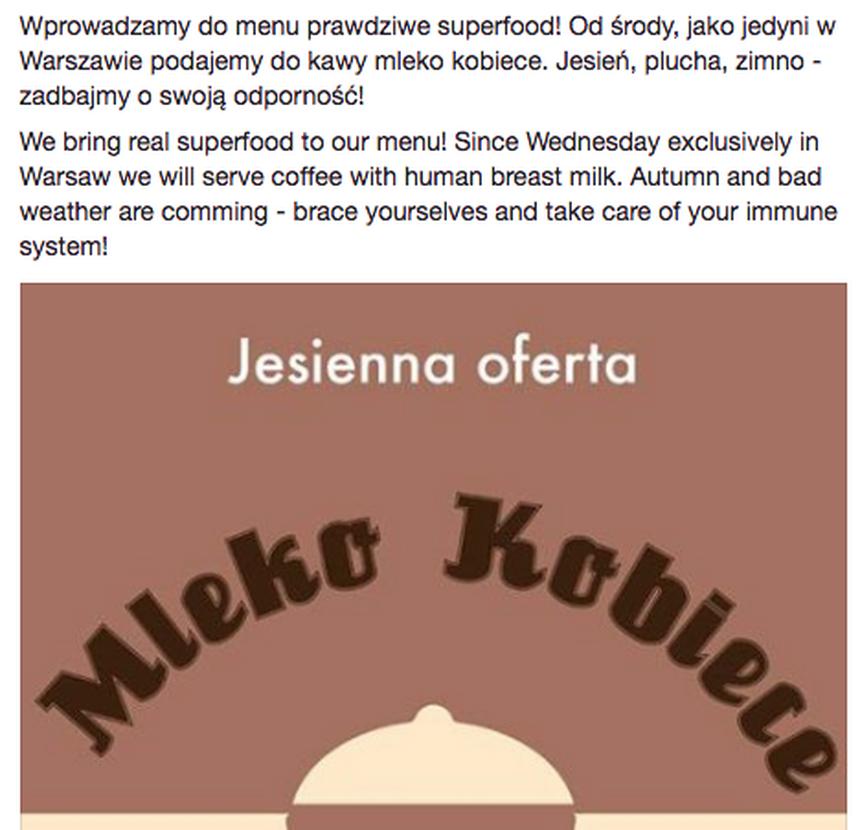 """W ogłoszeniu kawiarni pojawia się stwierdzenie """"mleko kobiece"""", co może pozostawiać wątpliwość znaczenia. W tłumaczeniu angielskim lokal wyraźniej jednak zaznacza, że chodzi o mleko od karmiących mam: """"human breast milk""""."""