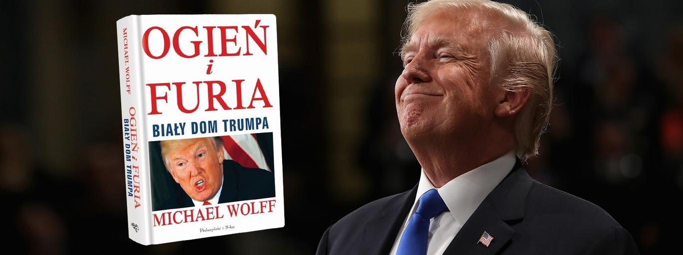 Trump, Furia i Ogień