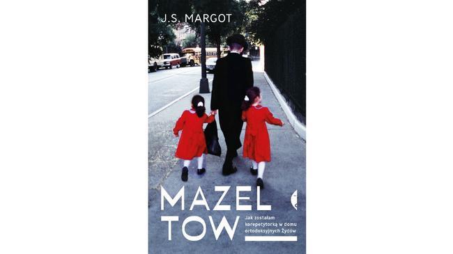 J.S. Margot, Mazel Tow, książka