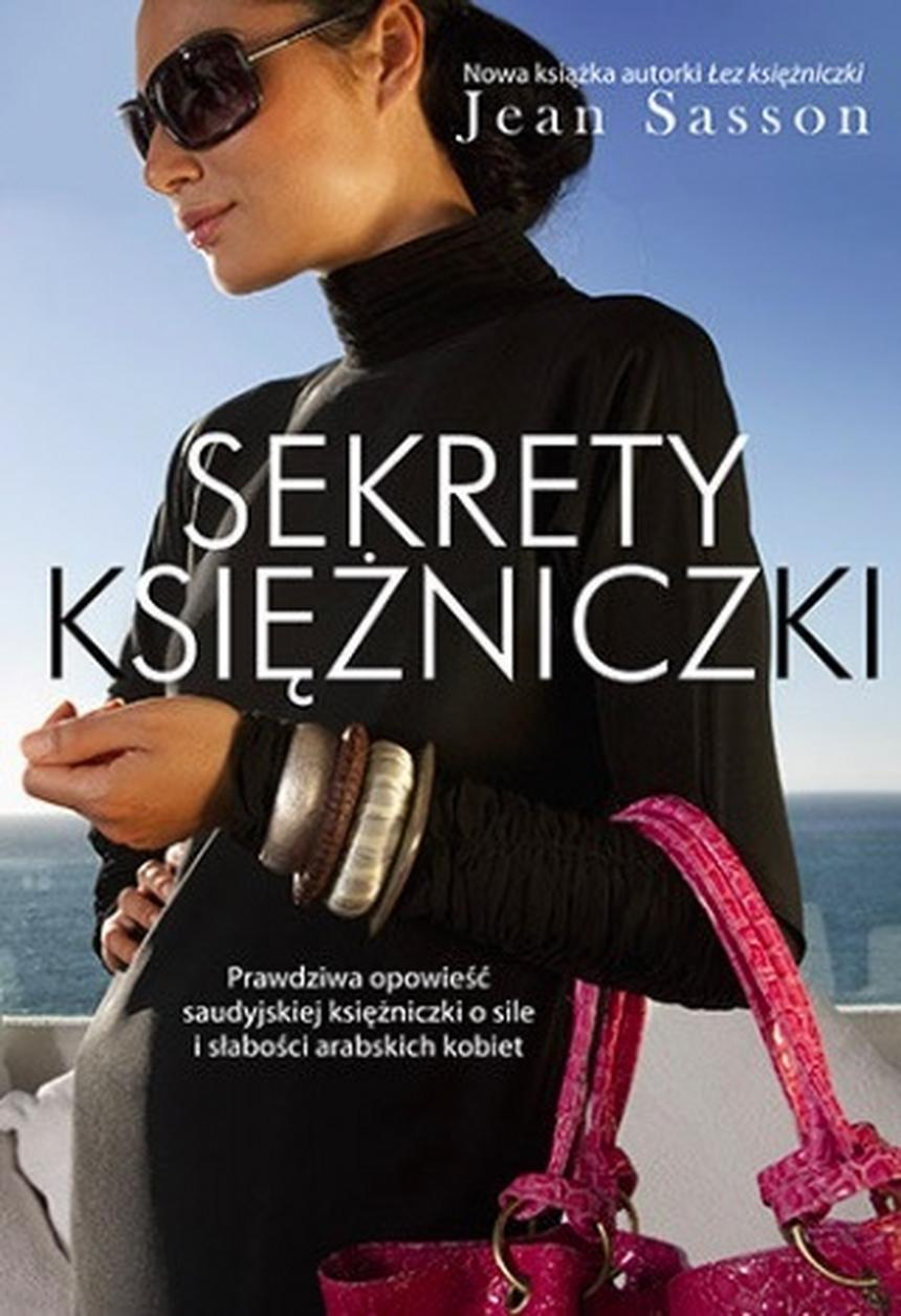 """Okładka książki Jean Sasson """"Sekrety księżniczki"""", wyd. Znak Literanova"""