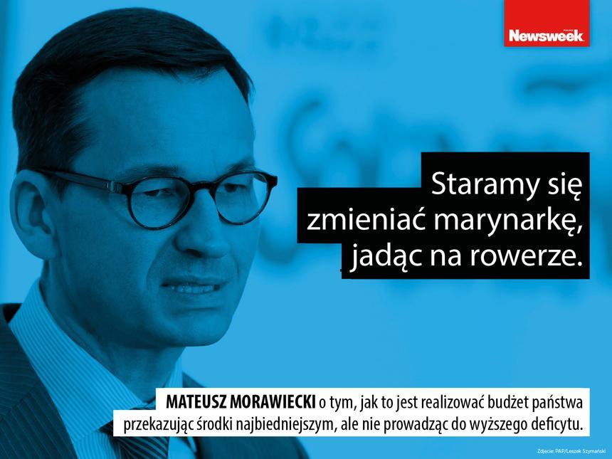 """""""Staramy się zmieniać marynarkę, jadąc na rowerze"""" – Mateusz Morawiecki o tym, jak to jest realizować budżet państwa przekazując środki najbiedniejszym, ale nie prowadząc do wyższego deficytu."""