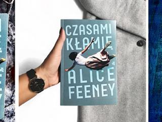 """Już dawno żaden thriller nie wzbudzał takich emocji. Bestsellerowe """"Czasami kłamię"""" już w Polsce!"""