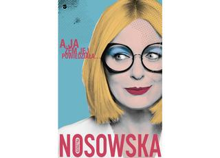 Na kłopoty Nosowska