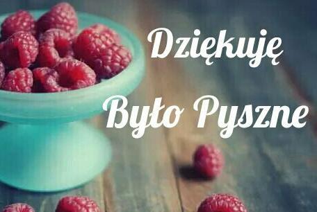 Dzi�kuj� By�o Pyszne