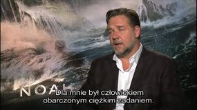 """""""Noe: Wybrany przez Boga"""": Russell Crowe o swojej roli"""