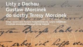 IPN wydał obozowe listy Gustawa Morcinka do siostry