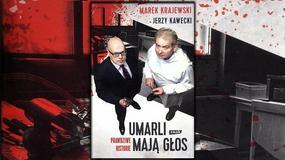 """""""Umarli mają głos"""" Marek Krajewski i Jerzy Kawecki: opowieści z prosektorium [RECENZJA]"""