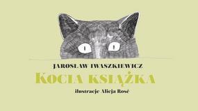 """""""Kocia książka"""": odnaleziono nieznaną książkę Jarosława Iwaszkiewicza"""