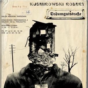 Robert Kuśmirowski. Genialny fałszerz