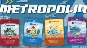 Metropolia - zabawa w burmistrza na planszy