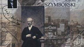 """Recenzja: """"Burzliwe fortuny obroty. Mój pamiętnik (1831-1881)"""" Antoni Szymborski"""
