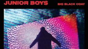 """Junior Boys przedstawiają """"Big Black Coat"""""""