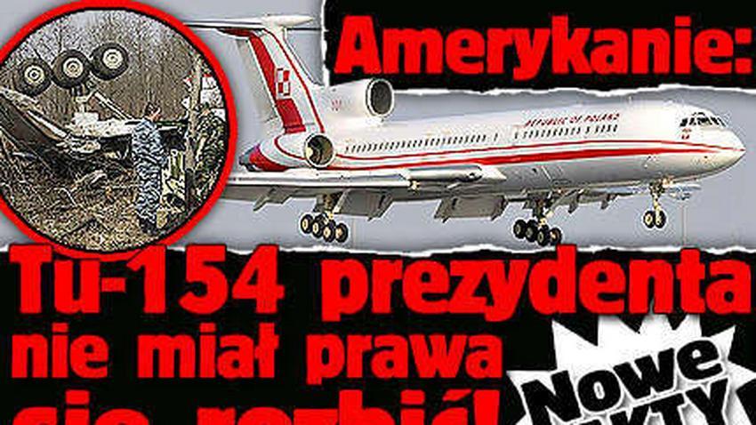 Tu-154 prezydenta nie miał prawa się rozbić!