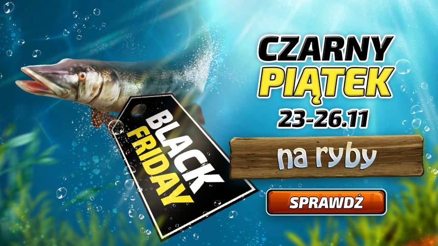 Na Ryby - Black Friday rozpoczęty! Ogromne promocje!