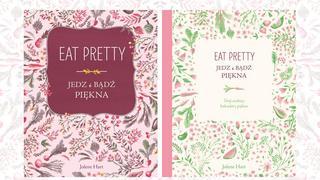 Jedz i bądź piękna