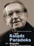 Ksiądz Paradoks - Biografia Jana Twardowskiego