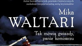 """Recenzja: """"Tak mówią gwiazdy, panie komisarzu"""" Mika Waltari"""