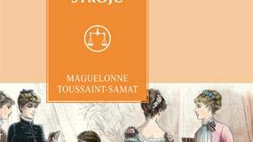 Historia stroju - Maguelonne Toussaint-Samat