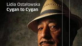 "Recenzja: ""Cygan to Cygan"" Lidia Ostałowska"