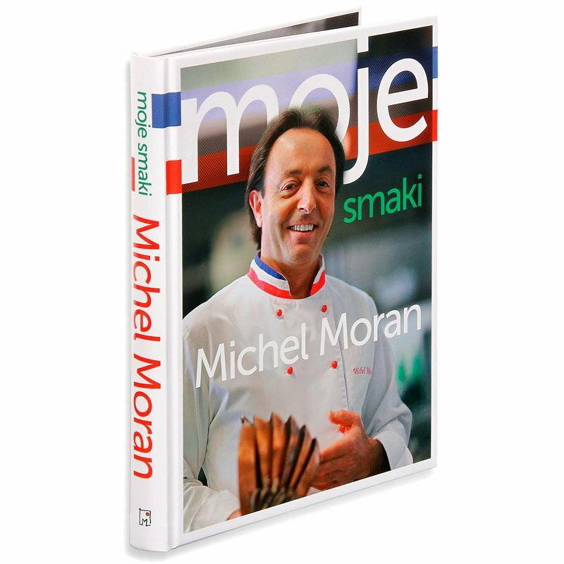 Moje Smaki - Michel Moran