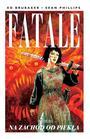 """Fatale. Na zachód od piekła"" - Ed Brubaker, Sean Phillips"