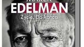 Nowości wydawnicze o Marku Edelmanie
