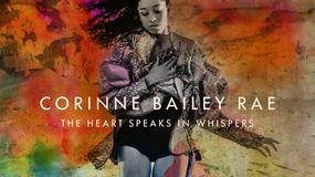 "CORINNE BAILEY RAE - ""The Heart Speaks In Whispers"""