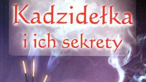 Kadzidełka i ich sekrety