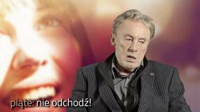 """Daniel Olbrychski o """"Piąte: nie odchodź!"""": bardzo się tym filmem wzruszyłem"""