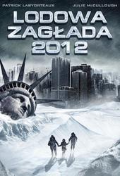 Lodowa zagłada 2012