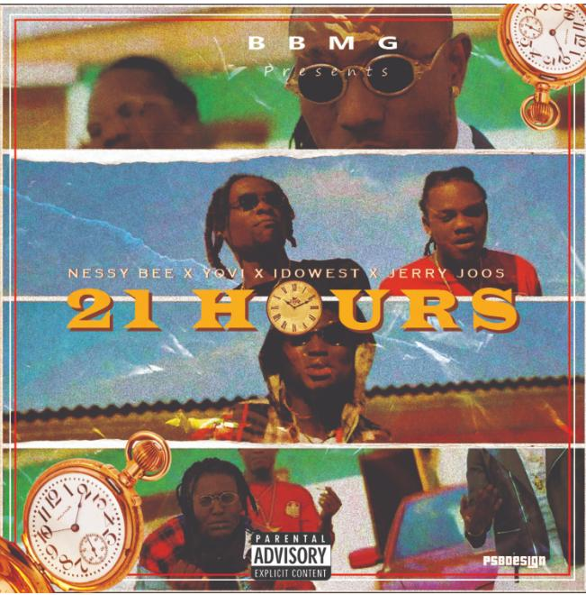 Nessy Bee releases single titled '21 Hours' FT. Yovi, Idowest & Jerry Joos [Audio+Video]