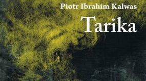 "Recenzja: ""Tarika"" Piotr Ibrahim Kalwas"