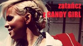 Zatańcz z Candy Girl!