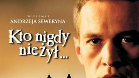 Kto nigdy nie żył... - plakaty