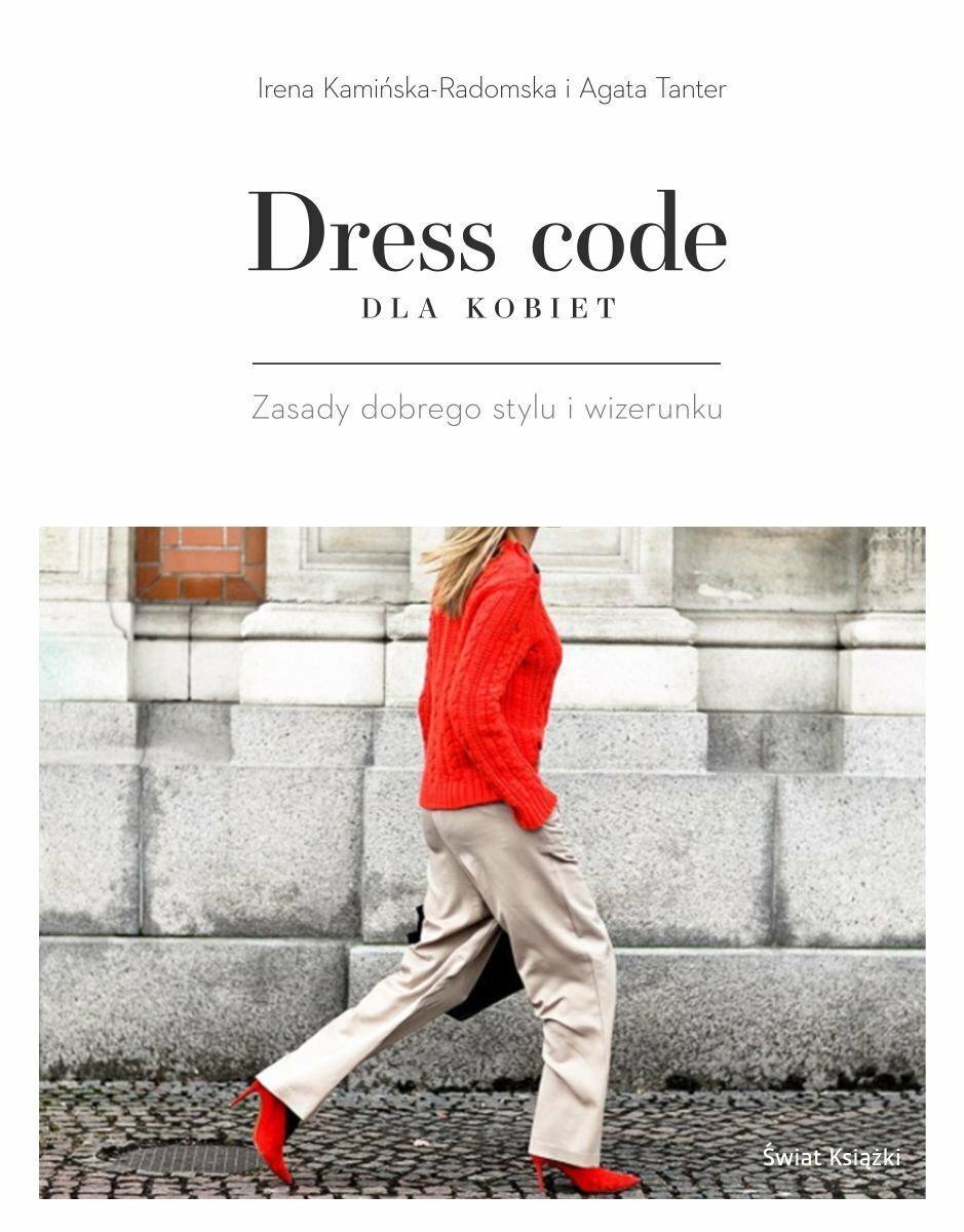 Dress code dla kobiet. Zasady dobrego stylu i wizerunku