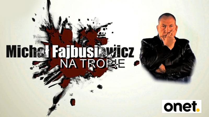 Fajbusiewicz na tropie