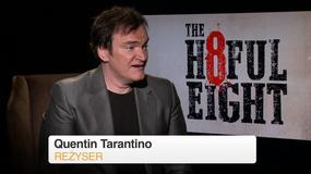 """Nienawistna ósemka"": Quentin Tarantino o filmie"