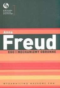 Freud Anna Ego i mechanizmy obronne