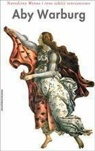 Aby Warburg Narodziny Wenus i inne szkice renesansowe