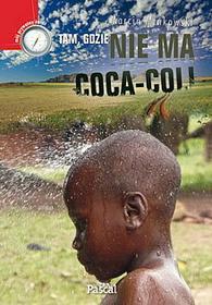 Tam, gdzie nie ma coca-coli
