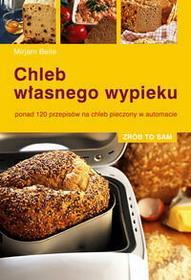 Mirjam Beile Chleb własnego wypieku