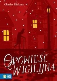 Charles Dickens Opowieść Wigilijna. Literatura klasyczna / wysyłka w 24h od 3,99