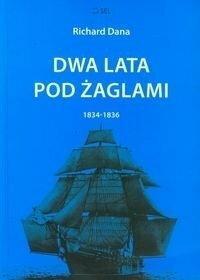 Dwa lata pod żaglami 1834-1836.