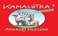 Andrzej Mleczko Kamasutra dla zaawansowanych