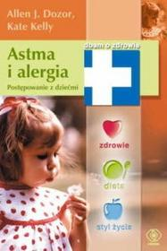 Dozor Allen J., Kelly Kate Astma i alergia