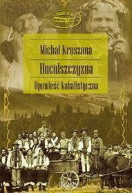 Michał Kruszona Huculszczyzna