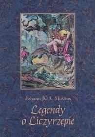 Johann Karl Augustus Musaus  Legendy o Liczyrzepie