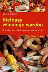 Gahm Bernhard Kiełbasy własnego wyrobu
