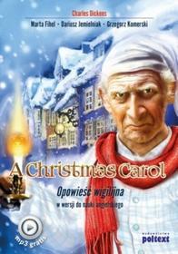Dickens Charles A CHRISTMAS CAROL OPOWIEŚĆ WIGILIJNA W WERSJI DO NAUKI JĘZYKA ANGIELSKIEGO / wysyłka w 24h od 3,99