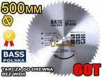 Bass Polska PIŁA TARCZA tarcza do drewna BEZ WIDII 500x32 60T
